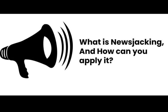 What is Newsjacking, And How can you apply it?