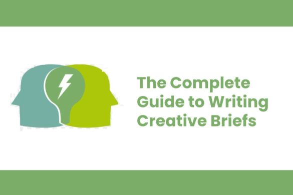 The Complete Guide to Writing Creative Briefs