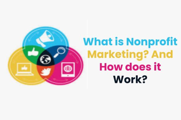 What is Nonprofit Marketing? And How does it Work?