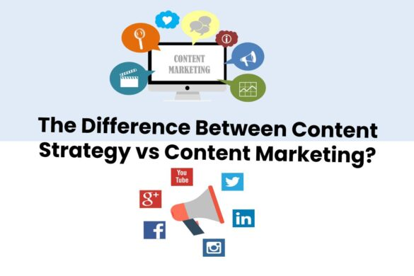 The Difference Between Content Strategy vs Content Marketing?