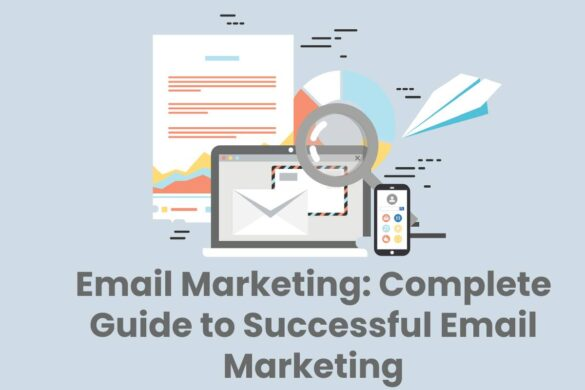Email Marketing: Complete Guide to Successful Email Marketing