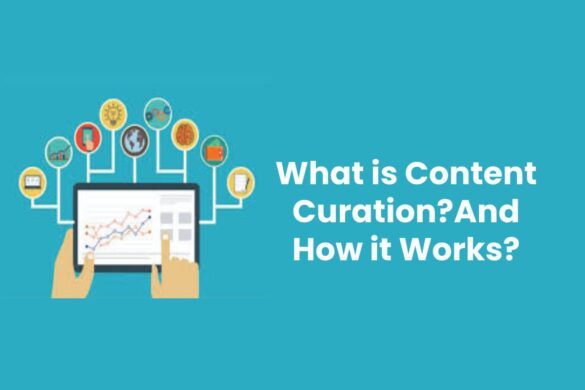 What is Content Curation?And How it Works?