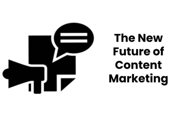 The New Future of Content Marketing