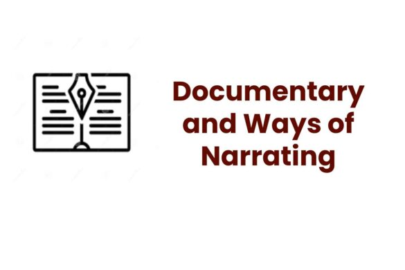 Documentary and Ways of Narrating
