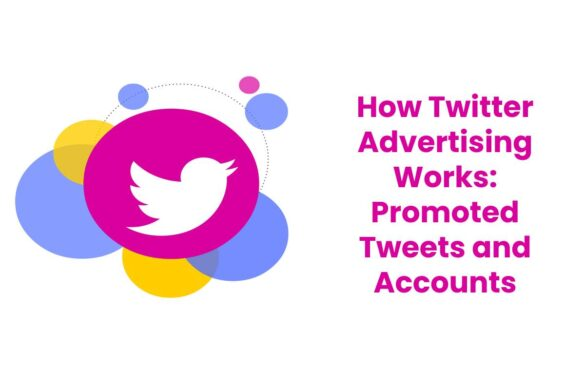 How Twitter Advertising Works: Promoted Tweets and Accounts
